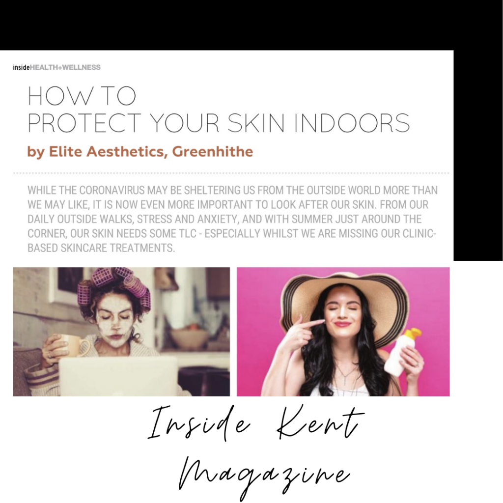 Featured in Inside Kent Magazine - How To Look After Your Skin Indoors