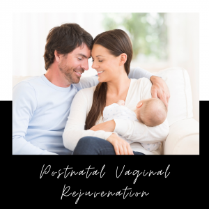 Postnatal Vaginal Rejuvenation: Everything You Need To Know