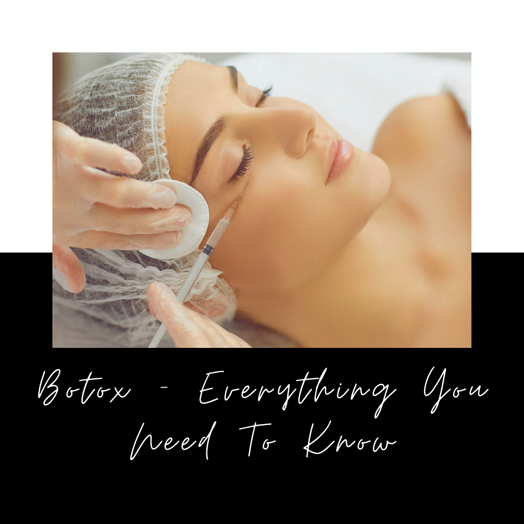 Botox: Everything You Need To Know
